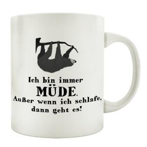 TASSE Kaffeebecher ICH BIN IMMER MÜDE Teebecher...